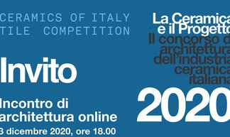 """La Ceramica e il Progetto 2020"" und ""Ceramics of Italy Tile Competition"""